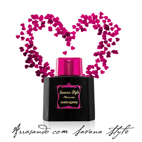 savana style pleasures mahogany perfume fragância original -