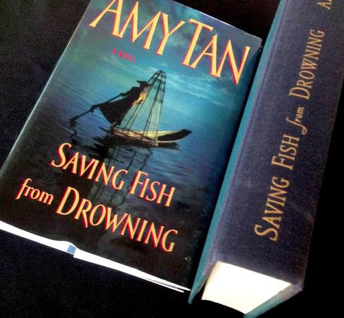 saving fish from drowning / amy tan / novel / en inglés