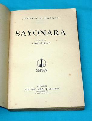 sayonara james a. michener edit guillermo kraft 1955 novela