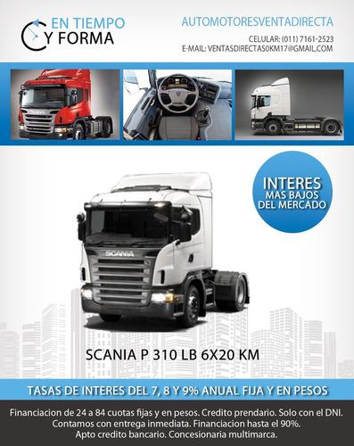 scania p310 lb 6x2 por solo $307.800 y cuotas fijas en pesos