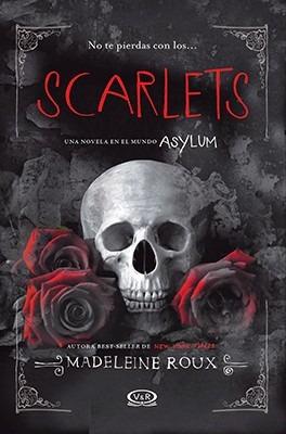 scarlets. saga asylum 2 - madeleine roux