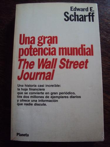 scharff gran potencia mundial  wall street prensa economica