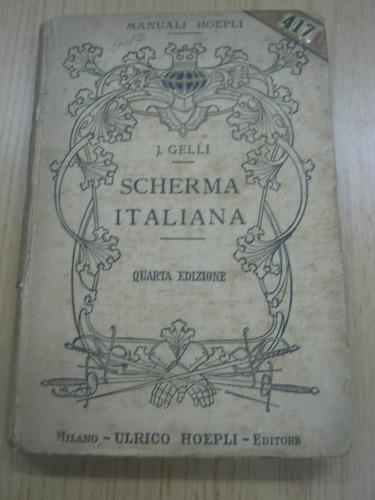 scherma italiana - j. gelli - en italiano