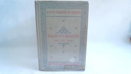 school reading by grades second year / james baldwin