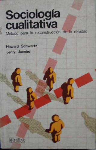 schwartz, jacobs, sociología cuantitativa
