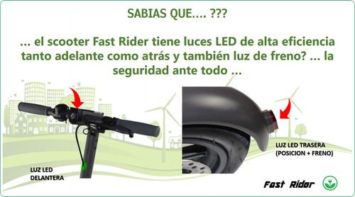 scooter fast rider 350w (25km/h, freno disco, luz)