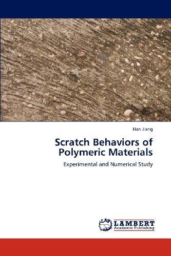 scratch behaviors of polymeric materials; jiang envío gratis