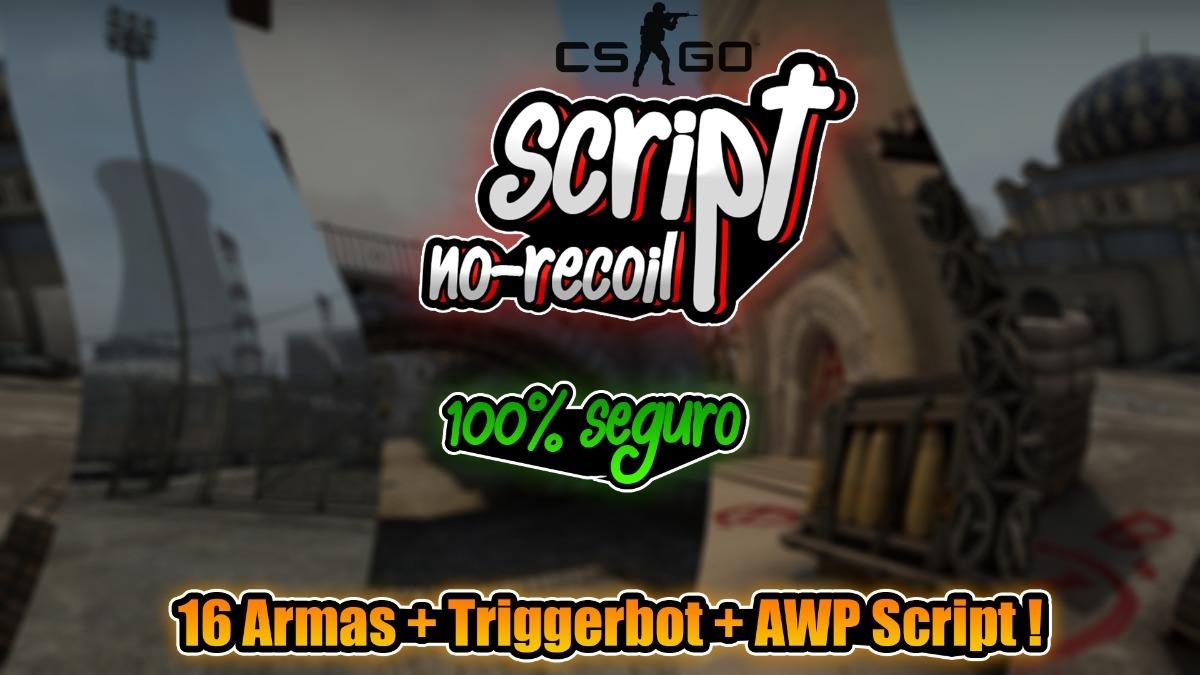Script/macro Cs Go No-recoil+awpscript+**triggerbot