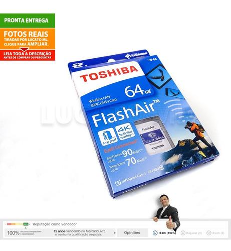 sd wifi última geração flashair toshiba 64gb w04 c10   nc