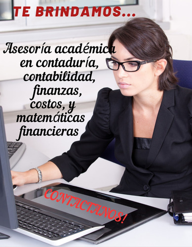 se hacen asesorías en trabajos universitarios contaduría!!