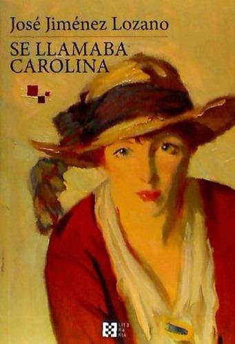 se llamaba carolina(libro novela y narrativa)
