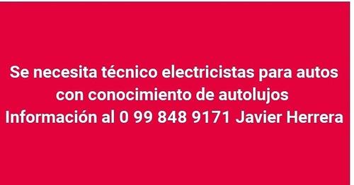 se necesita técnico electricistas para autos