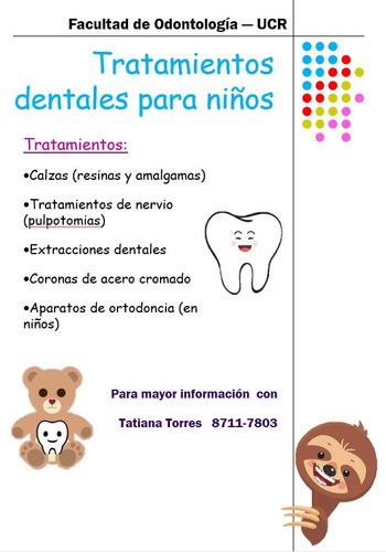 se ofrecen tratamientos dentales para niños de 4 - 12 años