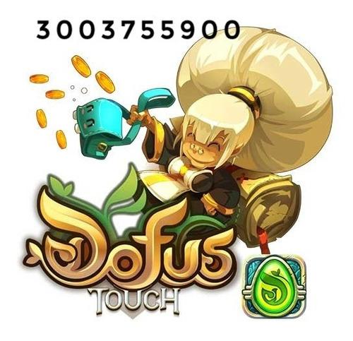 se venden kamas en dofus touch- server brutas !!