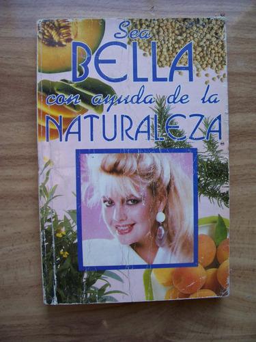 sea bella con ayuda de la naturaleza-ilust-dra.m.álvarez-hm4