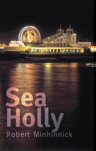 sea holly : robert minhinnick