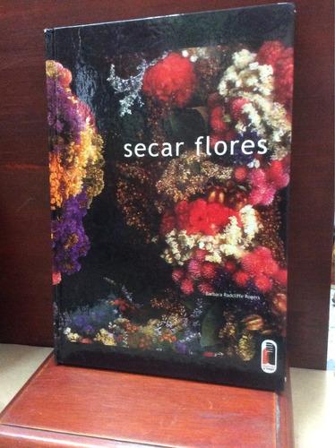 secar flores - barbara radcliffe rogers