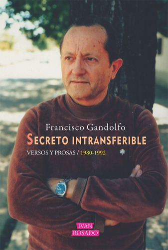 secreto intransferible - francisco gandolfo