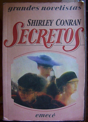 secretos shirley conran novela  emecé mundo dinero y sexo