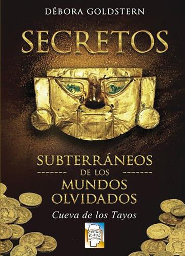 secretos subterraneos de los mundos olvidados. d. goldstern