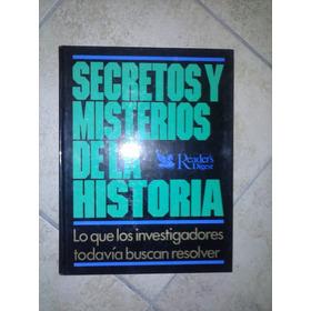 Secretos Y Misterios De La Historia