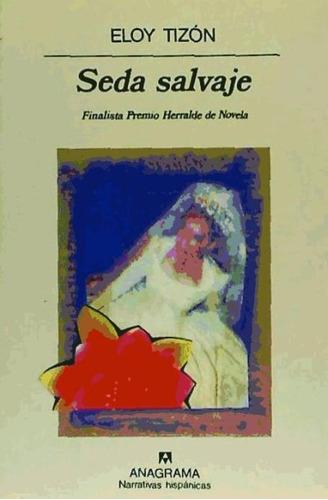 seda salvaje(libro novela y narrativa)