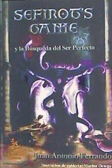 sefirot's game y la b¿squeda del ser perfecto(libro )