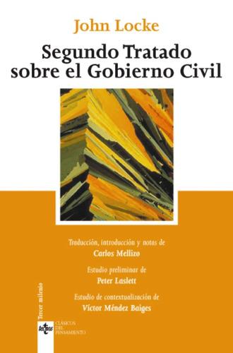 segundo tratado sobre el gobierno civil, locke, tecnos #