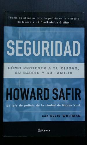 seguridad. howard safir - ellis whitman. policia. proteger.