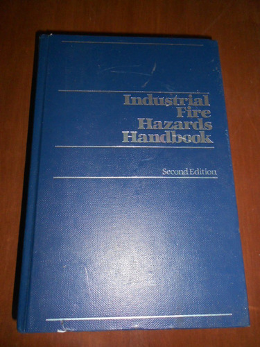 seguridad industrial manual de riesgos contra incendio en in