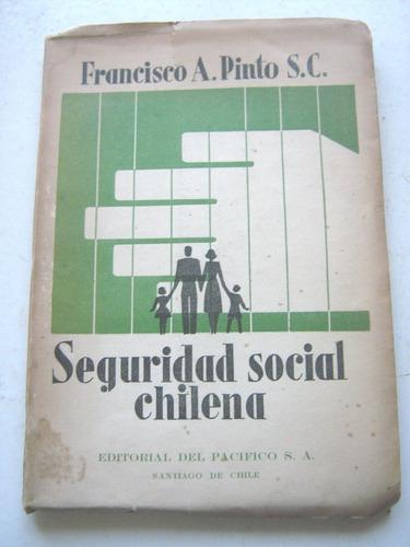 seguridad social chilena de francisco pinto