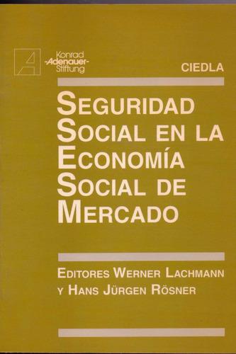 seguridad social en la economia social de mercado lachmann