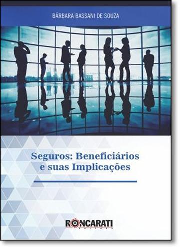 seguros: beneficiários e suas implicações