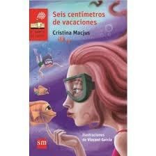 seis centimetros de vacaciones - cristina macjus