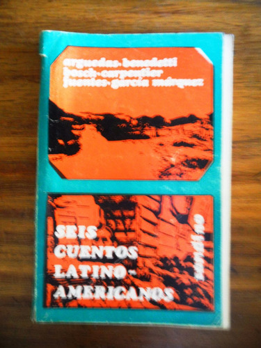seis cuentos latino americanos, arguedas,  fuentes, bosch..