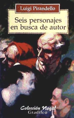 seis personajes en busca de autor(libro literatura italiana)