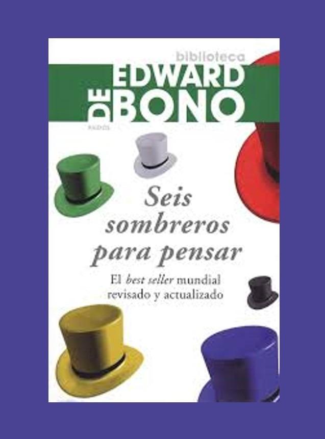 16d488fac810e seis sombreros para pensar. edward de bono. Cargando zoom.