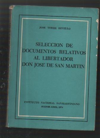 seleccion de documentos relativos al libertador - libros