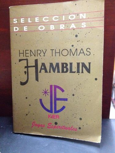 selección de obras - henri thomas hamblin - ed. kier - 1992