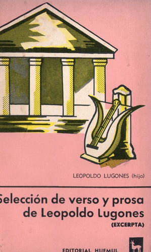 seleccion de verso y prosa de leopoldo lugones