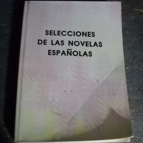 selecciones de novelas españolas, lazarillo de tormes, novel