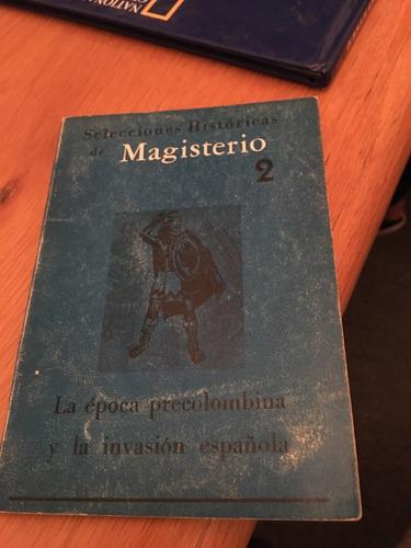 selecciones historicas de magisterio 2