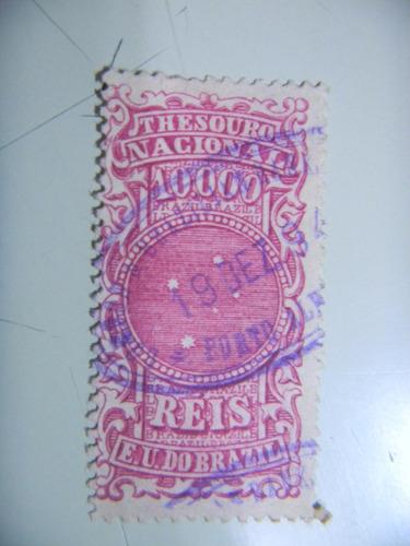 selo brasil - fiscal - 10.000 rs - e. u. do brazil - 1894