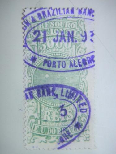 selo brasil - fiscal - 5000 rs - e. u. do brazil - 1893