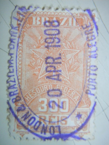 selo fiscal - 300 rs - 1908 - thesouro federal -  brazil