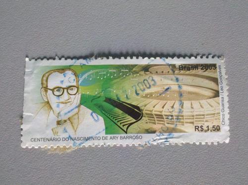 selo postal brasil 2003 centenário nascimento de ary barroso