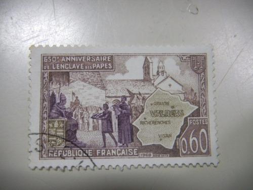selos frança - 650 anos do enclave papal de valréas - 1968