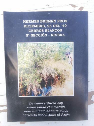 semblanza del camino largo - hermes fros (rivera)