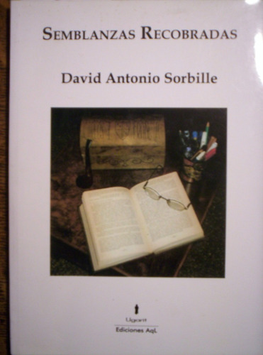 semblanzas recobradas - david antonio sorbille