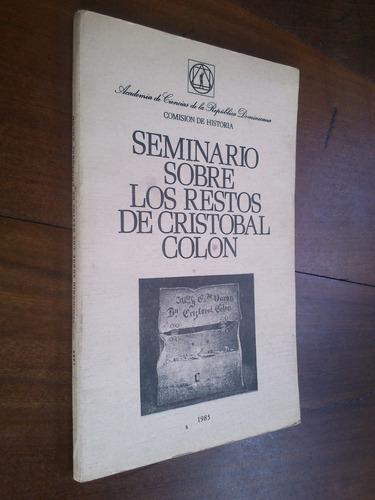 seminario sobre los restos de cristóbal colón